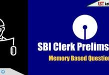 Memory Based Question Asked in SBI Clerk Prelims 2018 – Download PDF Here
