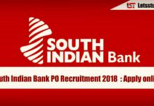 South Indian Bank PO Recruitment 2018 Out : Apply online