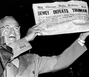 Dewey Defeats Truman – Again