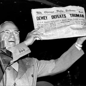 Dewey Defeats Truman – Again