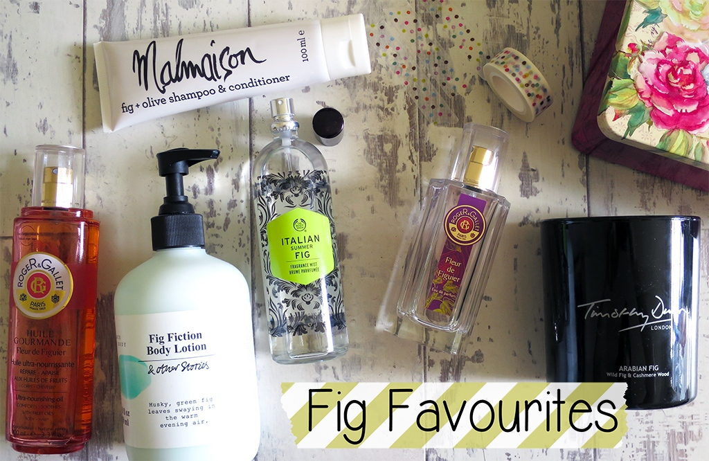 My Favourite Fig Scented Products