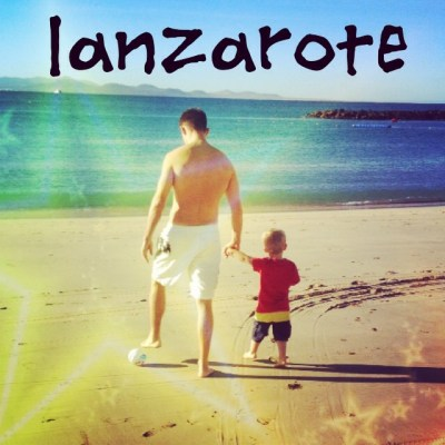 Family Vacation – Lanzarote 2014