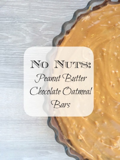 Peanut Butter Chocolate Oatmeal Bars recipe No Nuts