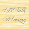 blogging let's talk mommy blog