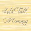 blogging let's talk mommy blog