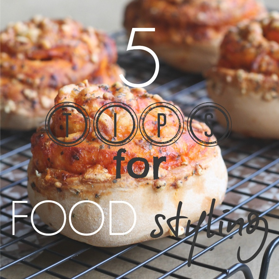 Top 5 tips for food styling