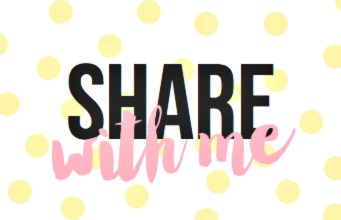 Share With Me Blog Hop #19 + BREAKING NEWS