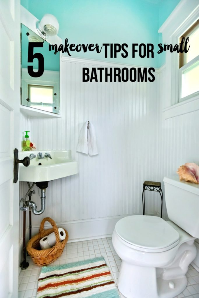 5 Makeover Tips for Small Bathrooms