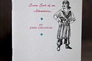 Some Sore of an Adventure by John Coughlin