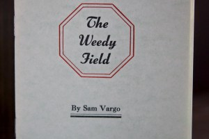 The Weedy Field by Sam Vargo pamphlet
