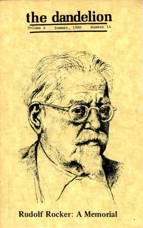 Rudolf Rocker is the focus of this issue of the dandelion