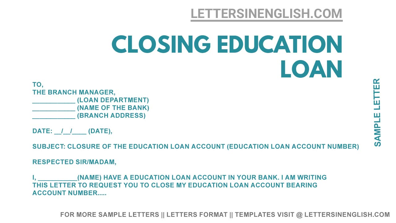 Request Letter for Closing Education Loan - Education Loan Closure