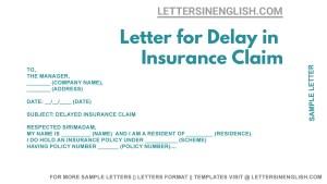 Letter for Delay in Insurance Claim, Sample Letter for Late Submission of Insurance Claim