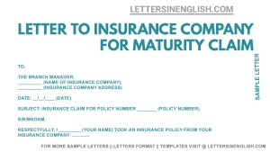 Letter to Insurance Company for Maturity Claim, Sample cover letter for maturity claim