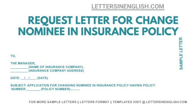 Request Letter for Change Nominee in Insurance Policy - Letters in
