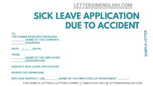 accident sick leave letter format, sample leave application for office due to accident