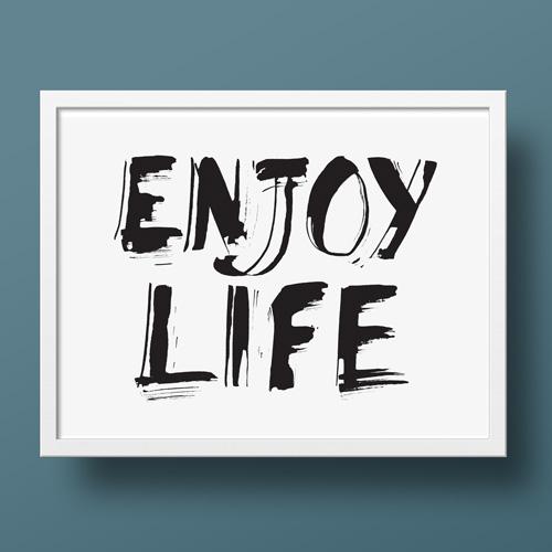 """Enjoy life"" poster: goditi la vita   Buon umore   Calligrafia colapen"