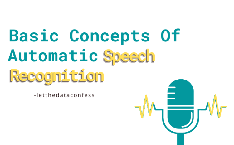 Basic concepts of Automatic Speech Recognition