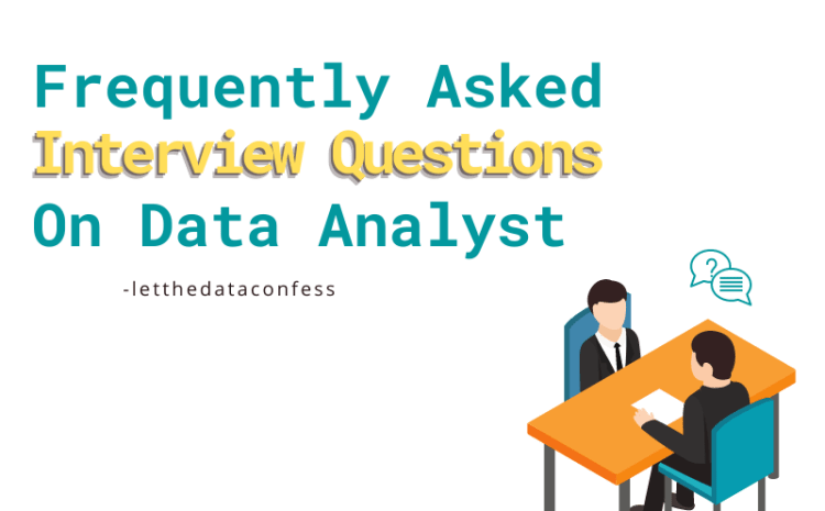 Frequently Asked Interview Questions on Data Analysis
