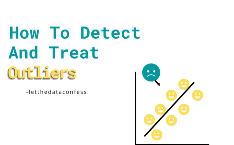 How to detect and treat outliers