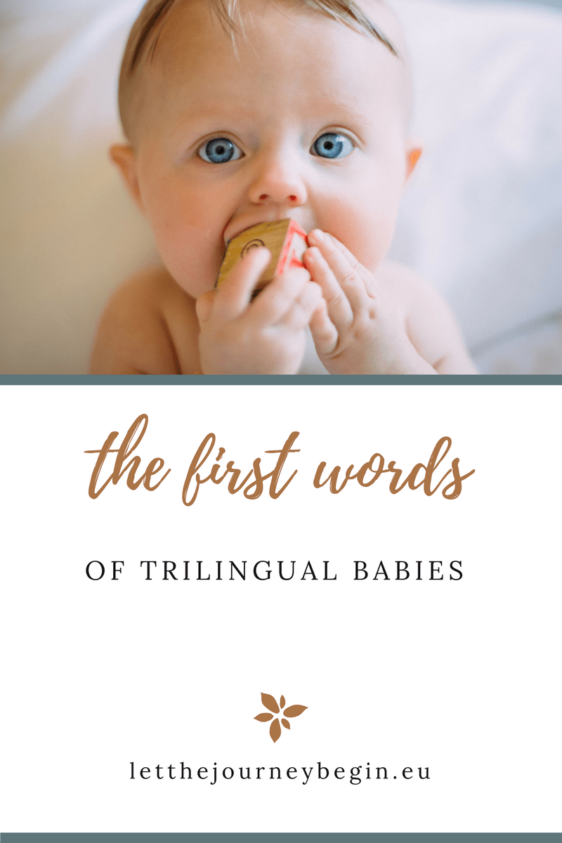 The first words of our two trilingual babies