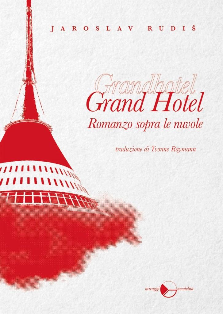 Grand Hotel di Jaroslav Rudiš