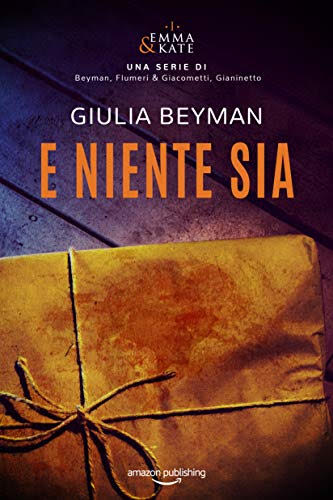 E niente sia di Giulia Beyman