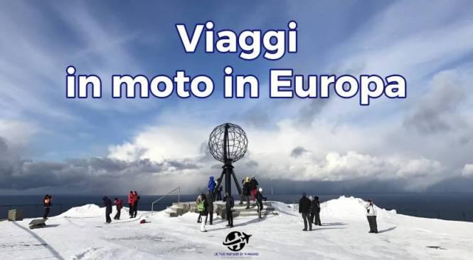 Viaggi in moto in Europa: le mete che non devi perdere