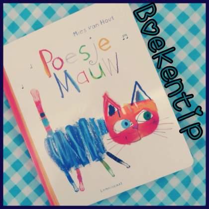 Boekentip: Poesje Mauw, een prachtig prentenboek met kinderliedjes