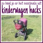Kinderwagen hacks: zo haal je het maximale uit je trouwe vriend