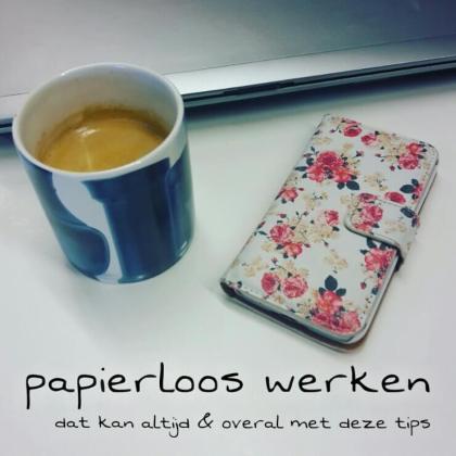 Papierloos digitaal werken en toch alles bij de hand: zo doe je dat