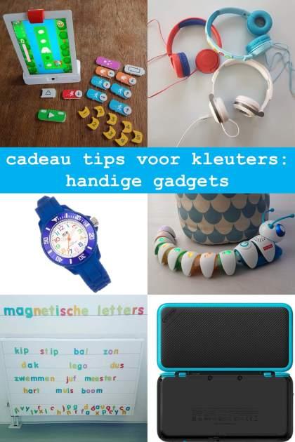 cadeau tips voor kleuters: handige en leerzame gadgets