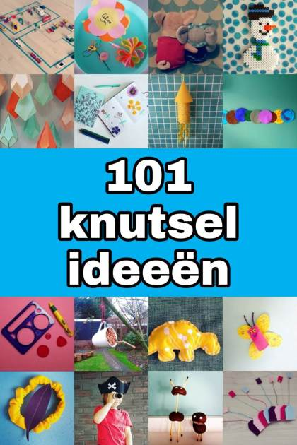 101 ideeën om te knutselen met kinderen