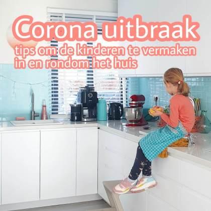 Kinderen thuis vermaken tijdens de Corona uitbraak: 101 tips binnen en rondom huis