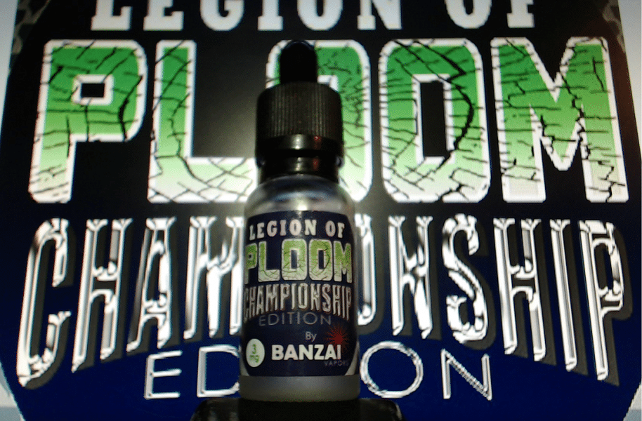 Legion of PLOOM Championship édition par Banzai Vapors