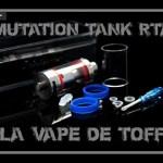 RTA Tank Mutation di Unicig [VapeMotion]