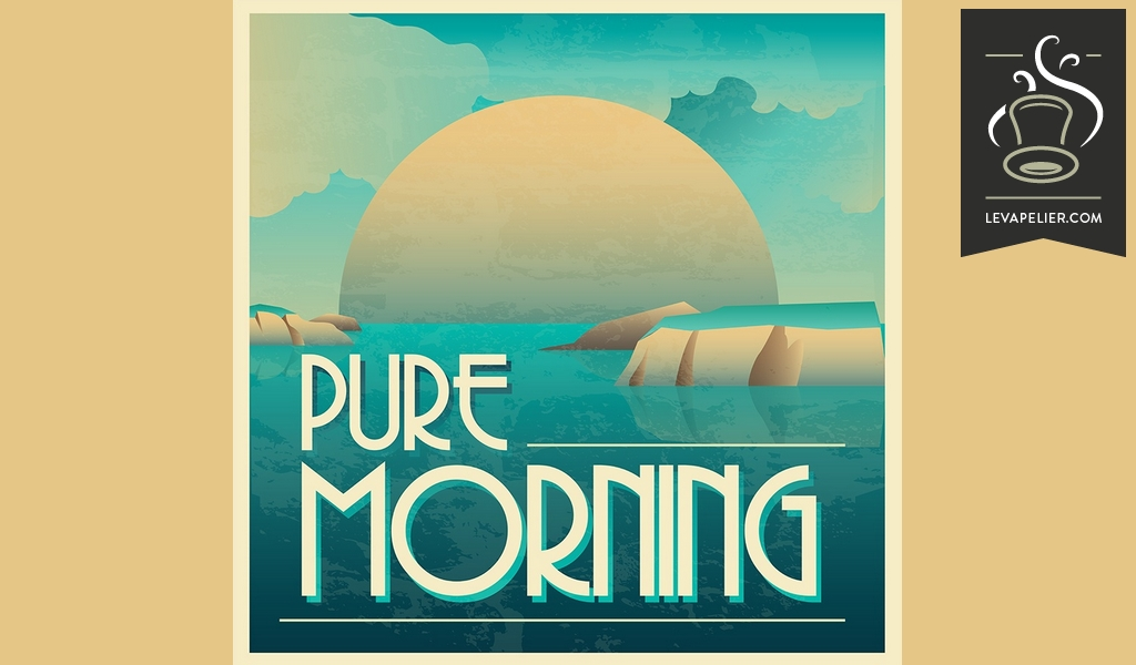 Pure Morning (Vaponaute24 Range) by Vaponaute Paris