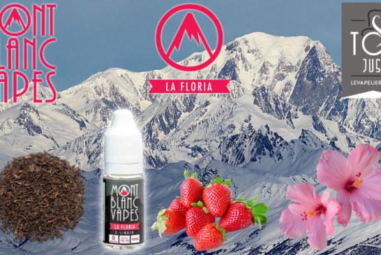 La Floria par Mont Blanc Vapes