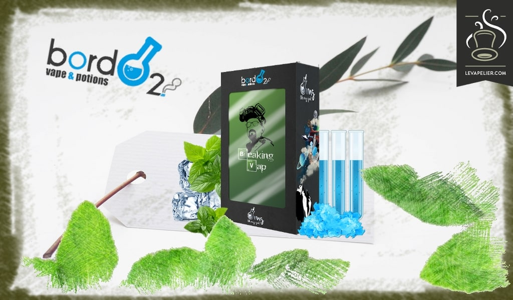 Breaking Vap (gamme OMG) par BordO2