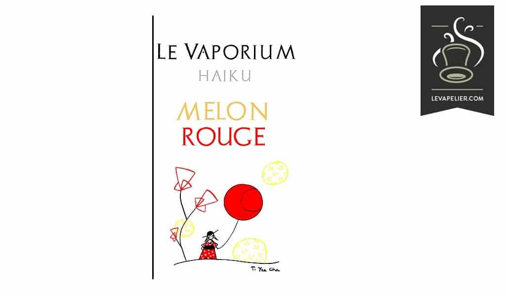 Melon Rouge (Gamme Haiku) par Le Vaporium