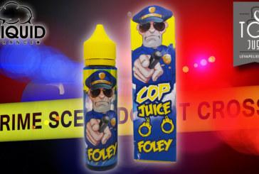 Foley (Gamme Cop Juice) par Eliquid France