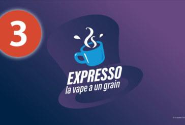 EXPRESSO 3 : Le Vaporium