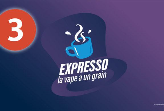 EXPRESSO 3: El Vaporium