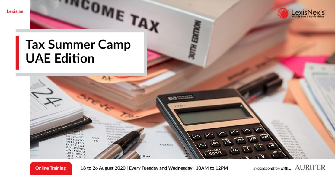 Tax Summer Camp – UAE Edition | 18 to 26 August 2020
