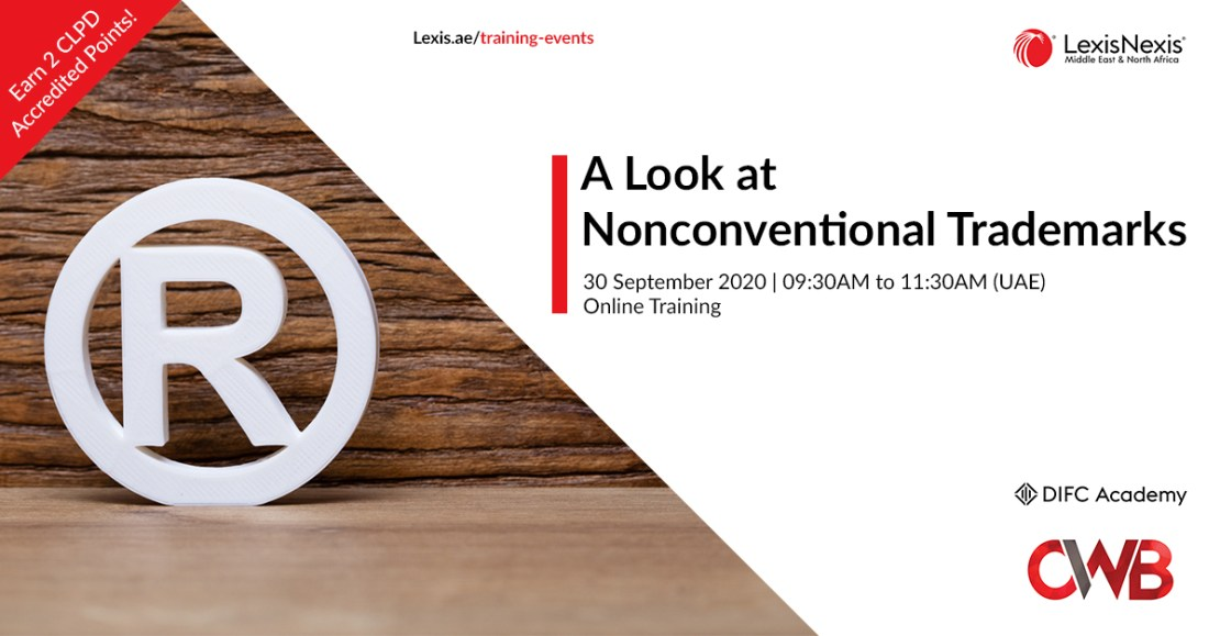 A Look at Nonconventional Trademarks | The Academy at DIFC | 30 September 2020 | 09:30AM to 11:30AM