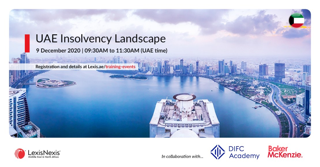 UAE Insolvency Landscape | Online Training | 9 December 2020 | 09:30AM to 11:30AM