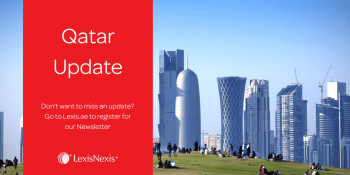 Qatar: Financial Centre Announces New Policy for Licensing of Global Law Firms