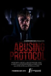 'Abusing Protocol' A Harper brothers Production