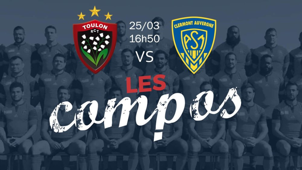 toulon v clermont compositions équipes rugby france top 14 xv de départ 15