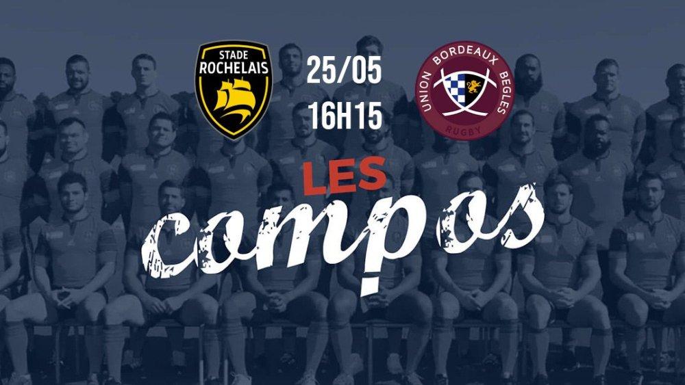 top 14 les équipes la rochelle vs bordeaux rugby france xv de départ 15
